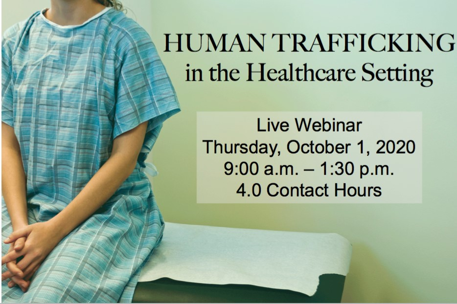 Human Trafficking in the Healthcare Setting